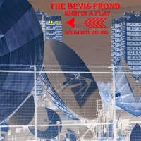 Purchase The Bevis Frond - High In A Flat: Highlights 1987-1990