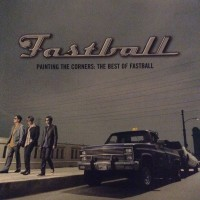 Purchase Fastball - Painting The Corners: The Best Of Fastball