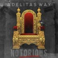 Buy Adelitas Way - Notorious Mp3 Download