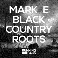 Purchase Mark E - Black Country Roots (EP)