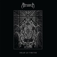 Purchase Atriarch - Dead As Truth