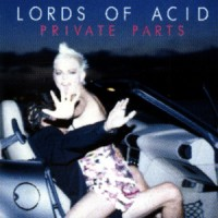 Purchase Lords of Acid - Private Parts