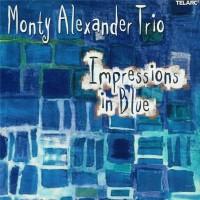 Purchase Monty Alexander Trio - Impressions In Blue