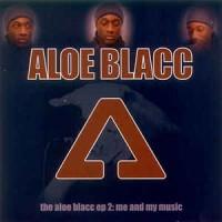 Purchase Aloe Blacc - The Aloe Black EP 2 Me And My Music (EP)