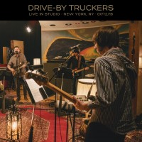Purchase Drive-By Truckers - Live In Studio · New York, Ny · 07/12/16