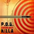 Buy P.O.D - Soundboy Killa (CDS) Mp3 Download