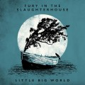 Buy Fury In The Slaughterhouse - Little Big World Mp3 Download