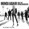 Buy Mindi Abair And The Boneshakers - The Eastwest Sessions Mp3 Download