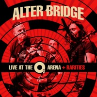 Purchase Alter Bridge - Live At The O2 Arena + Rarities (Deluxe Edition) CD3