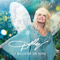 Purchase Dolly Parton - I Believe in You