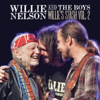 Purchase Willie Nelson - Willie And The Boys: Willie's Stash, Vol. 2