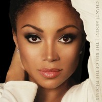 Purchase Chante Moore - The Rise Of The Phoenix