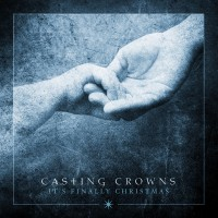 Purchase Casting Crowns - It's Finally Christmas (EP)