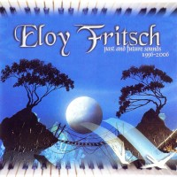 Purchase Eloy Fritsch - Past And Future Sounds (1996-2006)