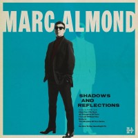 Purchase Marc Almond - Shadows And Reflections