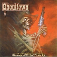 Purchase Ghoultown - Skeleton Cowboys (EP)
