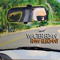 Purchase Walter Egan - Raw Elegant