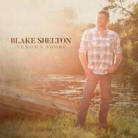 Purchase Blake Shelton - Texoma Shore