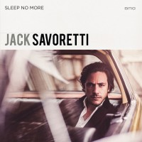Purchase Jack Savoretti - Sleep No More (Special Edition) CD1