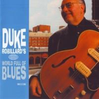 Purchase Duke Robillard - World Full Of Blues CD2