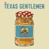 Purchase The Texas Gentlemen - Tx Jelly