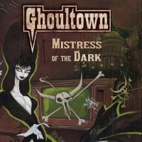 Purchase Ghoultown - Mistress Of The Dark