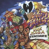 Purchase Wu-Tang Clan - The Saga Continues