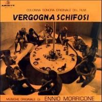 Purchase Ennio Morricone - Vergogna Schifosi (Colonna Sonora Originale Del Film) (Vinyl)