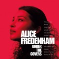 Buy Alice Fredenham - Under The Covers Mp3 Download