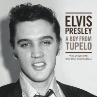 Purchase Elvis Presley - A Boy From Tupelo: The Complete 1953-1955 Recordings CD3