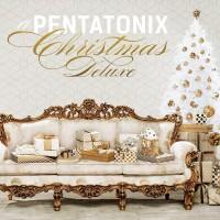 Purchase Pentatonix - A Pentatonix Christmas (Deluxe Edition)