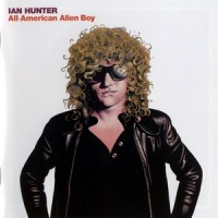 Purchase Ian Hunter - All-American Alien Boy (30th Anniversary Edition)