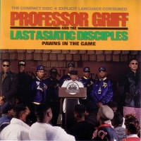 Purchase Professor Griff - Pawns In The Game (With The Last Asiatic Disiples)