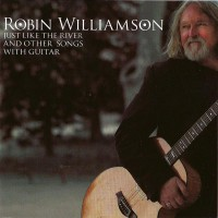 Purchase Robin Williamson - Just Like The River And Other Songs For Guitar