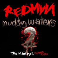 Purchase Redman - Muddy Waters 2 The Prelude