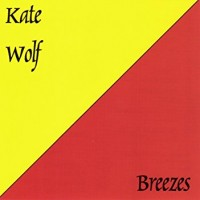 Purchase Kate Wolf - Breezes