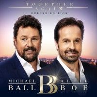 Purchase Michael Ball & Alfie Boe - Together Again (Deluxe Edition)