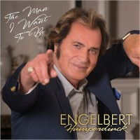 Purchase Engelbert Humperdinck - The Man I Want to Be