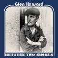 Buy Glen Hansard - Between Two Shores Mp3 Download