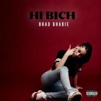 Purchase Bhad Bhabie - Hi Bich (CDS)