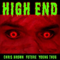 Purchase Chris Brown - High End (Feat. Future & Young Thug) (CDS)