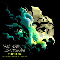 Purchase Michael Jackson - Thriller (Steve Aoki Midnight Hour Remix) (CDR)