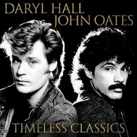 Purchase Hall & Oates - Timeless Classics