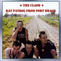 Purchase The Clash - Rat Patrol From Fort Bragg