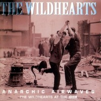 Purchase The Wildhearts - Anarchic Airwaves