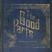 Purchase Andy Grammer - The Good Parts