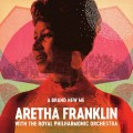 Buy Aretha Franklin - A Brand New Me: Aretha Franklin (With The Royal Philharmonic Orchestra) Mp3 Download