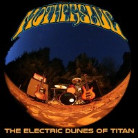 Purchase Motherslug - The Electric Dunes Of Titan