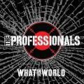 Buy The Professionals - What In The World Mp3 Download