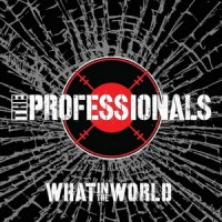 Purchase The Professionals - What In The World